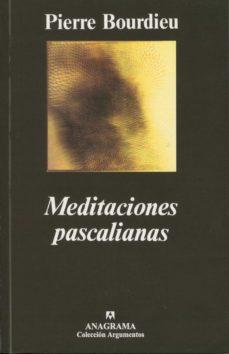 meditaciones pascalianas-pierre bourdieu-9788433905727