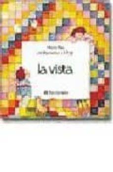 Descargando audiolibros a mi iphone LA VISTA (3ª ED.) 9788434203327