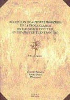 Trailab.it Recepcion De Autores Franceses De La Epoca Clasica En Los Siglos Xviii Y Xix (España Y Paises Europeos) Image