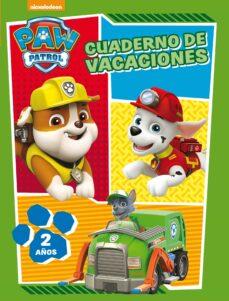 Followusmedia.es Paw Patrol. Cuaderno De Vacaciones - 2 Años (Cuadernos De Vacacio Nes De La Patrulla Canina) Image