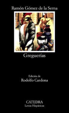 greguerias (7ª ed.)-ramon gomez de la serna-9788437602127