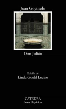 Descarga de libros kindle DON JULIAN (EDICION DE LINDA GOULD LEVINE) de JUAN GOYTISOLO 9788437620527 (Spanish Edition) RTF CHM iBook