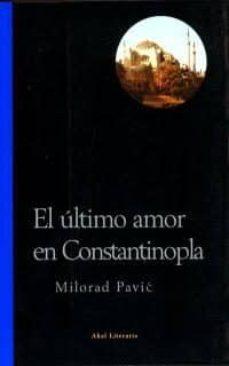 Upgrade6a.es El Ultimo Amor En Constantinopla: Una Novela Para La Adivinacion Image