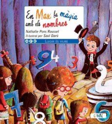 Javiercoterillo.es Llegir Es Viure: En Max Fa Magia Amb Els Nombres Image