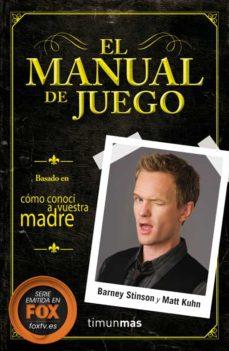 el manual de juego-barney stinson-matt kuhn-9788448018627