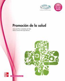 promocion de la salud (ciclo grado medio tecnico en farmacia y pa rafarmacia)-maria pilar carballedo del valle-9788448176327