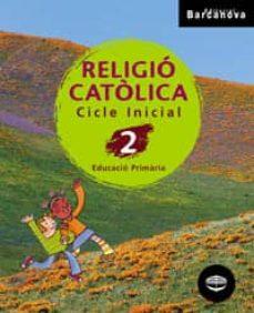 Inmaswan.es Religió Catòlica 2 Ci. Llibre De L Alumne Educación Primaria - Primer Ciclo - 2º Image