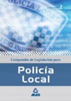 Lofficielhommes.es Compendio De Legislacion Para La Policia Local (Vol. Ii) Image