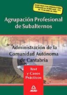 Titantitan.mx Agrupacion Profesional De Subalternos De La Administracion De La Comunidad Autonoma De Cantabria: Test Y Casos Practicos Image