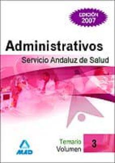 Bressoamisuradi.it Administrativos Del Servicio Andaluz De Salud. Sas. Temario (Vol. Iii) Image