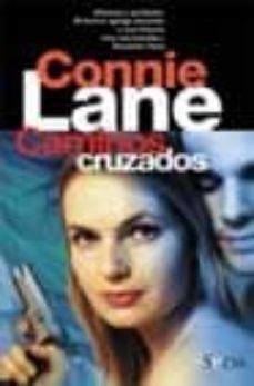 Descargar ipad libros CAMINOS CRUZADOS 9788466611527 PDB FB2 PDF de CONNIE LANE (Spanish Edition)