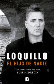 Descargar LOQUILLO. EL  HIJO DE NADIE gratis pdf - leer online