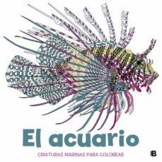 Mejor descarga gratuita de libros electrónicos gratis EL ACUARIO: CRIATURAS MARINAS PARA COLOREAR 9788466660327 DJVU iBook PDB in Spanish