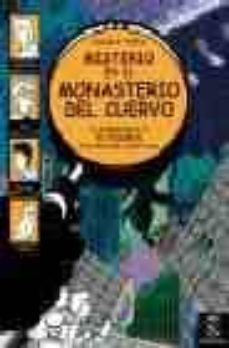 Vinisenzatrucco.it Misterio En El Monasterio Del Cuervo: 4 Aventuras Y 60 Enigmas Image