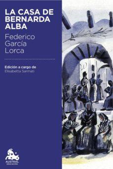 Descargar Ebook for dot net gratis LA CASA DE BERNARDA ALBA (Literatura española)