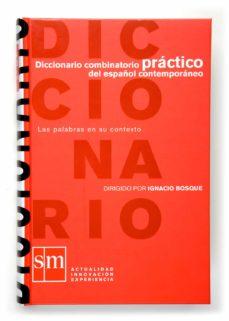 Descargar DICCIONARIO COMBINATORIO PRACTICO DE ESPAÃ'OL CONTEMPORANEO gratis pdf - leer online