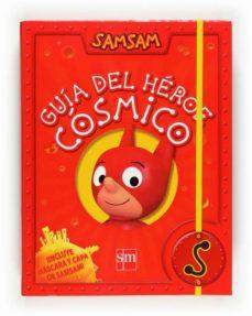Milanostoriadiunarinascita.it Guia Del Heroe Cosmico Samsam Image