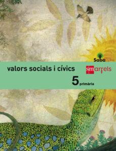 Elmonolitodigital.es Valores Sociales Y Cívicos 5º Primaria Saba Ed 2014 Valenciano Image