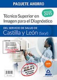 paquete ahorro técnico superior en imagen para el diagnóstico del servicio de salud de castilla y león (sacyl)-9788467675627