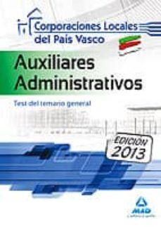 Geekmag.es Auxiliares Administrativos De Corporaciones Locales Del Pais Vasc O. Test Del Temario General. Image