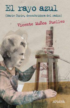 el rayo azul (ebook)-vicente muñoz puelles-9788467860627