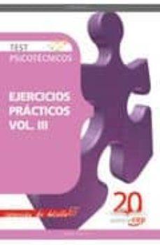 Inmaswan.es Test Psicotecnicos Ejercicios Practicos Vol. Iii. Coleccion De Bo Lsillo Image