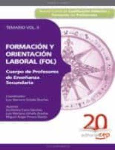 Lofficielhommes.es Cuerpo De Profesores De Enseñanza Secundaria. Formacion Y Orienta Cion Laboral (Fol). Temario Vol. Ii Image