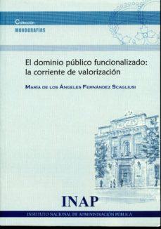 Comercioslatinos.es El Dominio Público Funcionalizado: La Corriente De Valorización Image