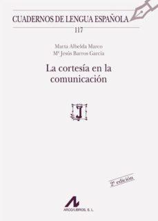 Descargar LA CORTESIA EN LA COMUNICACION gratis pdf - leer online