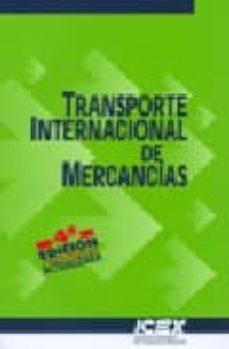 Bressoamisuradi.it Transporte Internacional De Mercancias (4ª Ed. Actualizada) Image