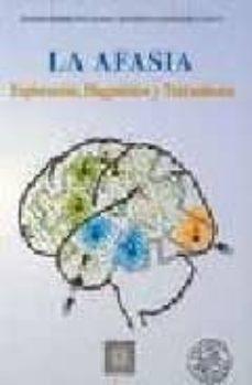 la afasia: diagnostico y tratamiento-santos borregon sanz-9788478691227