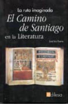 Permacultivo.es El Camino De Santiago En La Literatura: La Ruta Imaginada Image
