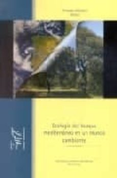 Lofficielhommes.es Ecologia Del Bosque Mediterraneo En Un Mundo Cambiante Image