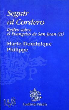 Geekmag.es Seguir Al Cordero Ii: Retiro Sobre El Evangelio De San Juan Image