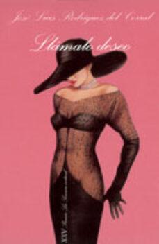 Encuentroelemadrid.es Llamalo Deseo (Xxv Premio La Sonrisa Vertical 2003) Image
