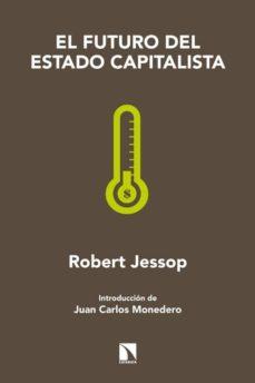 el futuro del estado capitalista-robert jessop-9788483194027