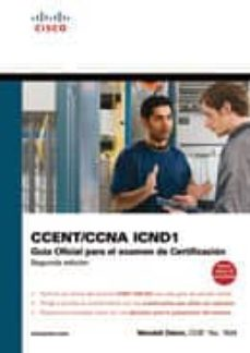 Emprende2020.es Guia Oficial Para El Examen De Certificacion Ccent/ccna Icnd1 (2ª Ed.) Image