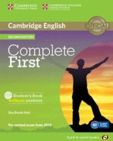 Descargar ebook en formato pdf COMPLETE FIRST CERTIFICATE FOR SPANISH SPEAKERS STUDENT S BOOK WITHOUT ANSWERS WITH CD-ROM 2ND EDITION FB2 RTF in Spanish de  9788483238127