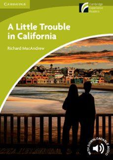 cambridge experience readers level starter. a little trouble in c alifornia-richard mcandrew-9788483239827