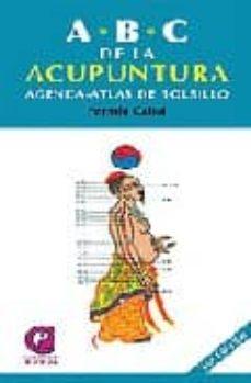 abc de la acupuntura (10ª ed): agenda - atlas de bolsillo-fermin cabal menendez-9788483520727