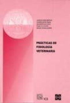 Descargar archivos pdf ebook PRACTICAS DE FISIOLOGIA VETERINARIA 9788484253327  in Spanish de