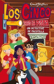 Encuentroelemadrid.es Los Cinco: Un Detective De Pacotilla (Nº9) Image