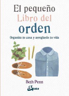 Costosdelaimpunidad.mx El Pequeño Libro Del Orden: Organiza Tu Casa Y Arreglaras Tu Vida Image