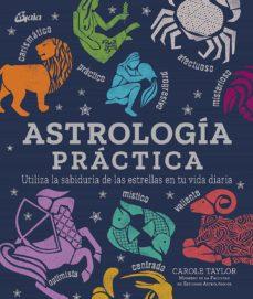 Permacultivo.es Astrología Práctica. Utiliza La Sabiduría De Las Estrellas En Tu Vida Diaria Image