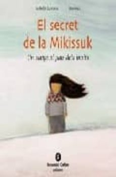 Lofficielhommes.es El Secret De La Mikissuk: Un Viatge Al Pais Dels Inuits Image