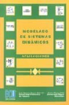 Libros en ingles descarga pdf gratis MODELADO DE SISTEMAS DINAMICOS: APLICACIONES in Spanish 9788484544227 MOBI DJVU FB2