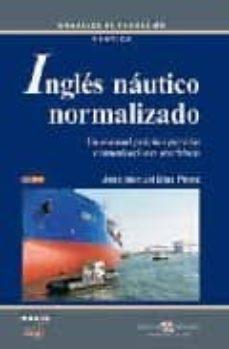 Costosdelaimpunidad.mx Ingles Nautico Normalizado: Un Manual Practico Para Las Comunicac Iones Maritimas Image