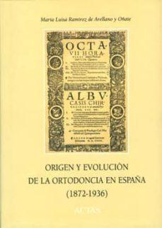 Descargas gratuitas de libros de guerra. ORIGEN Y EVOLUCION DE LA ORTODONCIA EN ESPAÑA (1872-1936)