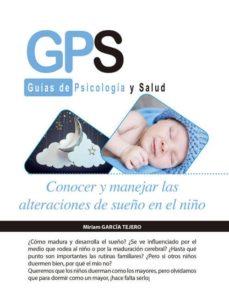 Descarga gratuita de libros electrónicos para mac CONOCER Y MANEJAR LAS ALTERACIONES DE SUEÑO EN EL NIÑO in Spanish