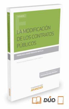 la modificación de los contratos públicos-francisco javier vazquez matilla-9788490982327